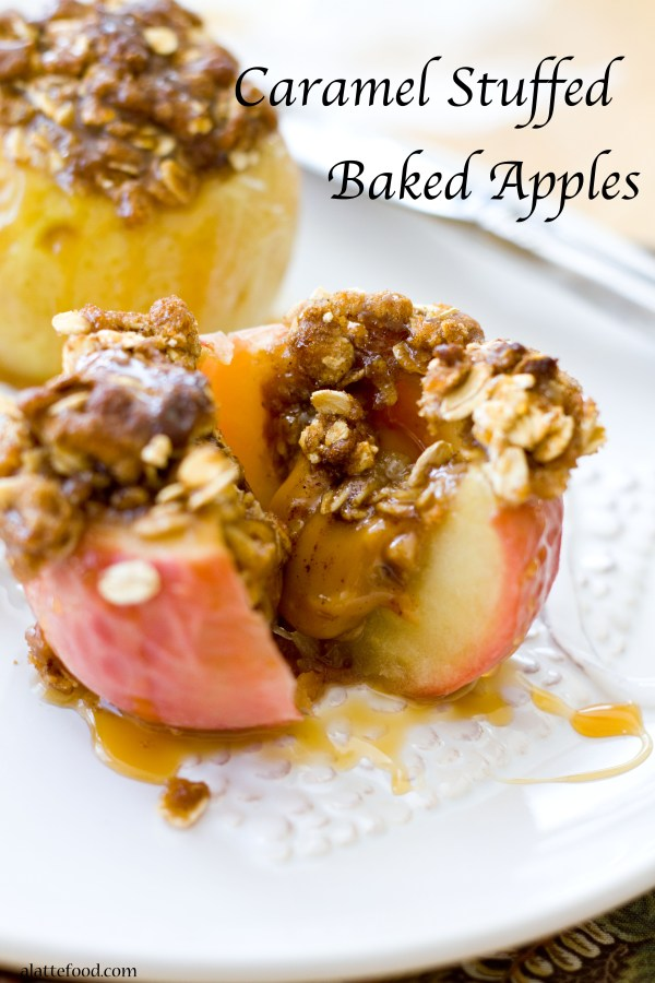 Caramel Stuffed Baked Apples | A Latte Food