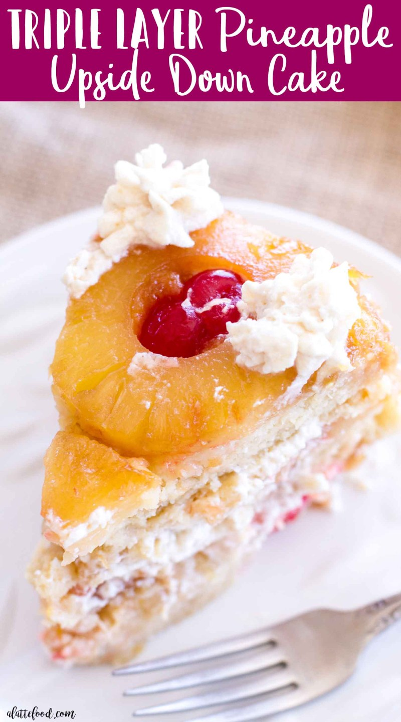 This pineapple upside down cake is three layers of caramelized pineapples, maraschino cherries, and homemade cinnamon whipped cream! This layered twist on the classic pineapple upside-down cake recipe is sure to be a family favorite!
