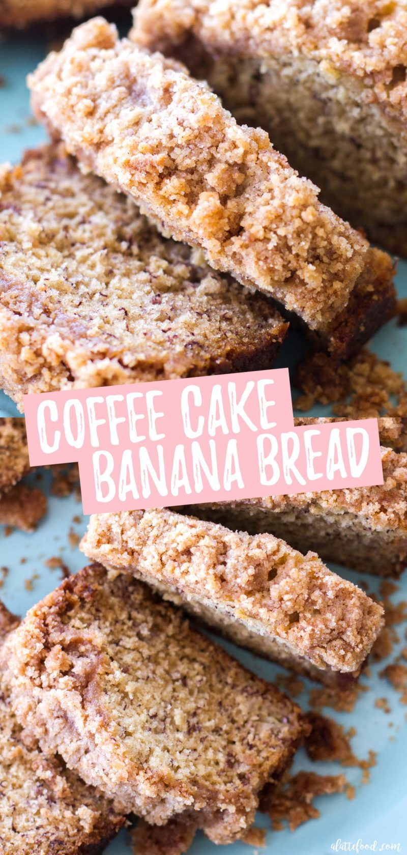 coffee cake banana bread (aka banana bread with crumb cake topping) collage