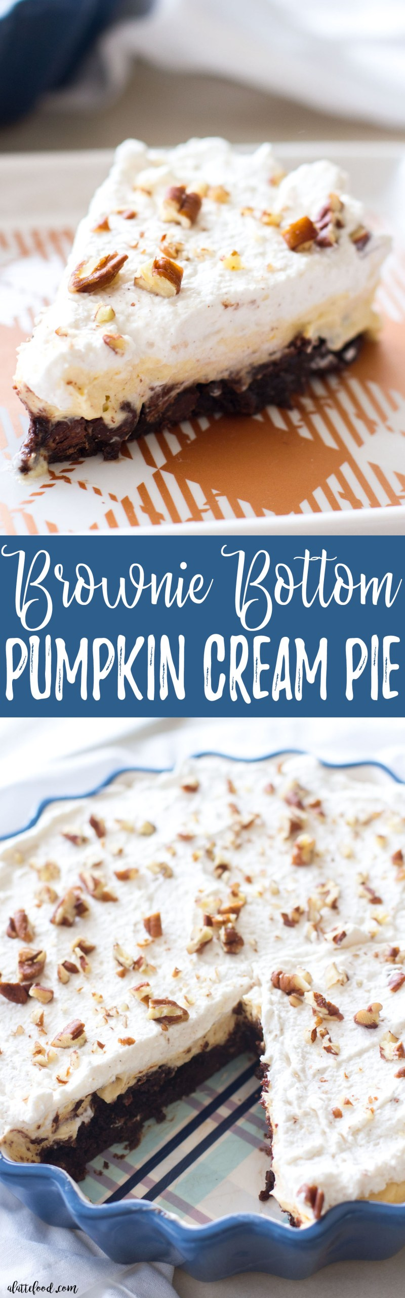 This easy pumpkin dessert is a brownie bottom pumpkin cream pie! Layers of brownie, pumpkin cream, and whipped cream make this fall dessert irresistible!
