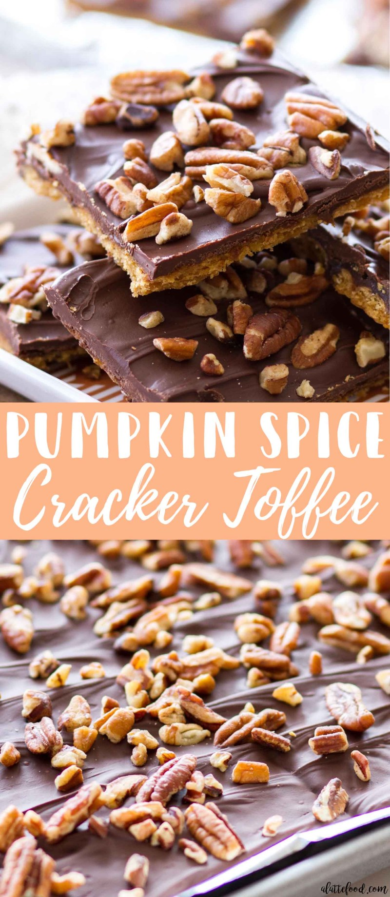 Pumpkin Spice Cracker Toffee with chocolate and pecans collage