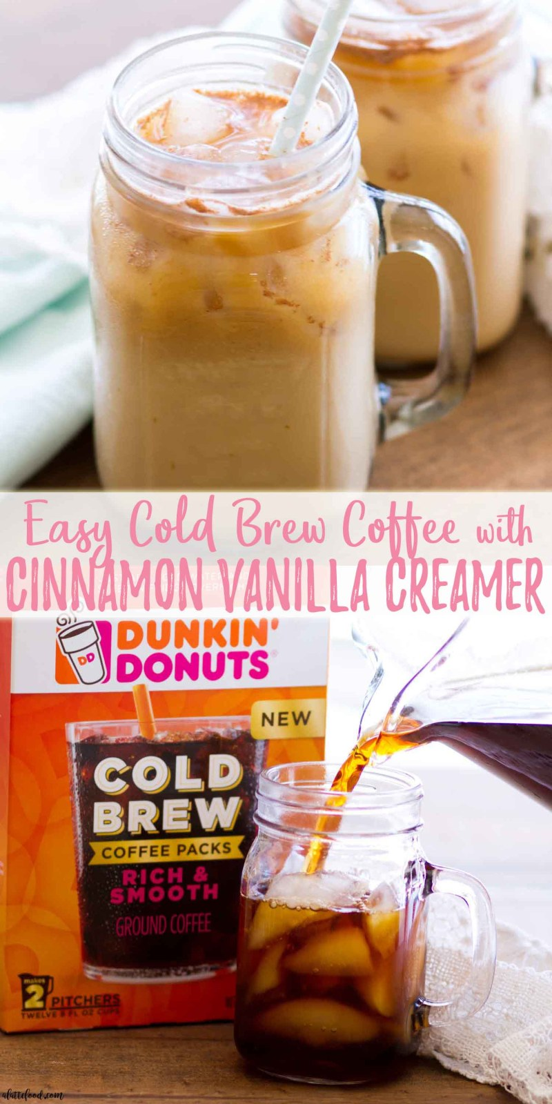 This homemade easy cold brew coffee recipe is made with Dunkin' Donuts® Cold Brew Coffee Packs and sweetened with a homemade cinnamon vanilla creamer recipe. It's the perfect cold brew coffee recipe for spring and summer! Plus, a step-by-step video!