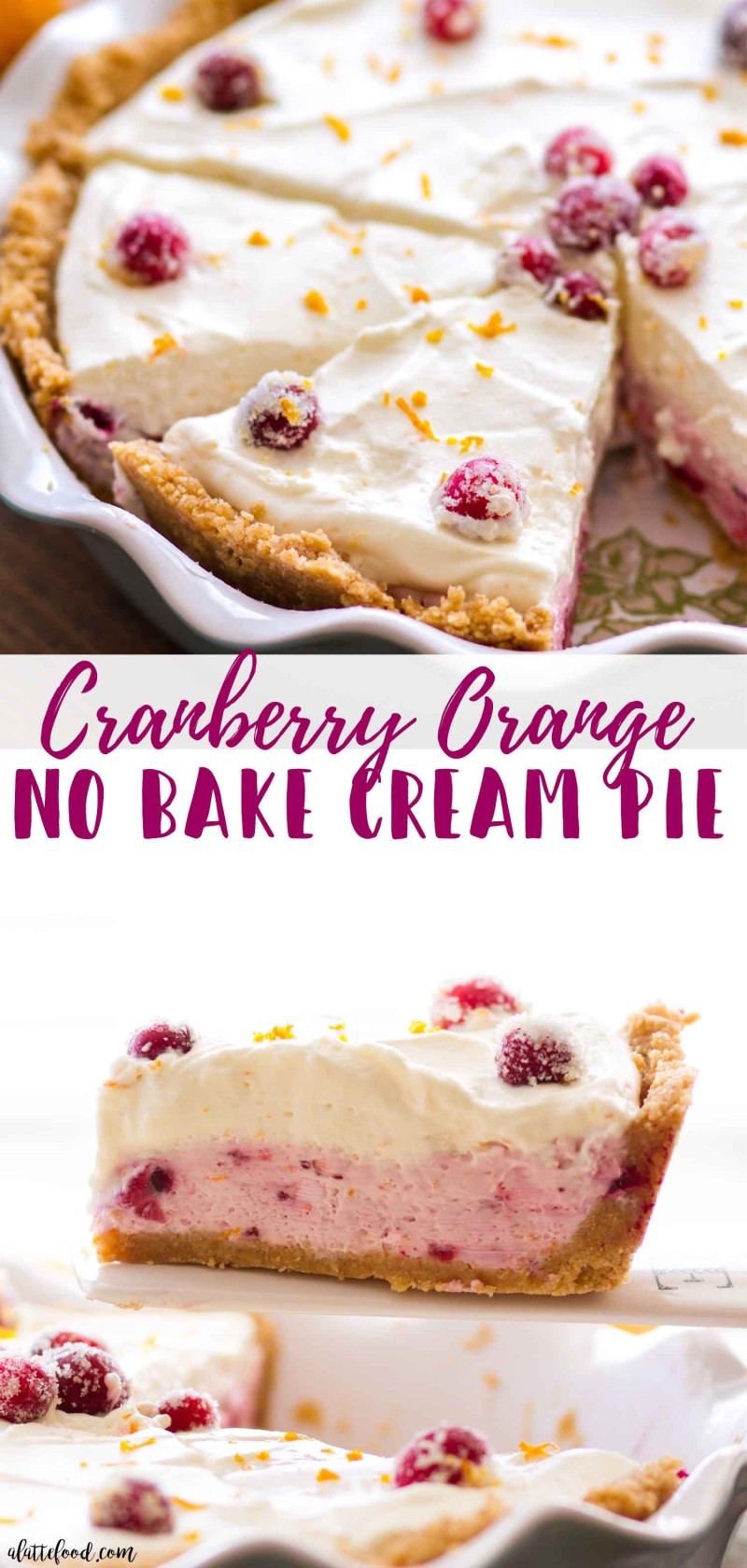 Homemade No bake Cranberry Orange Cream Pie is the perfect recipe for any holiday dessert party!