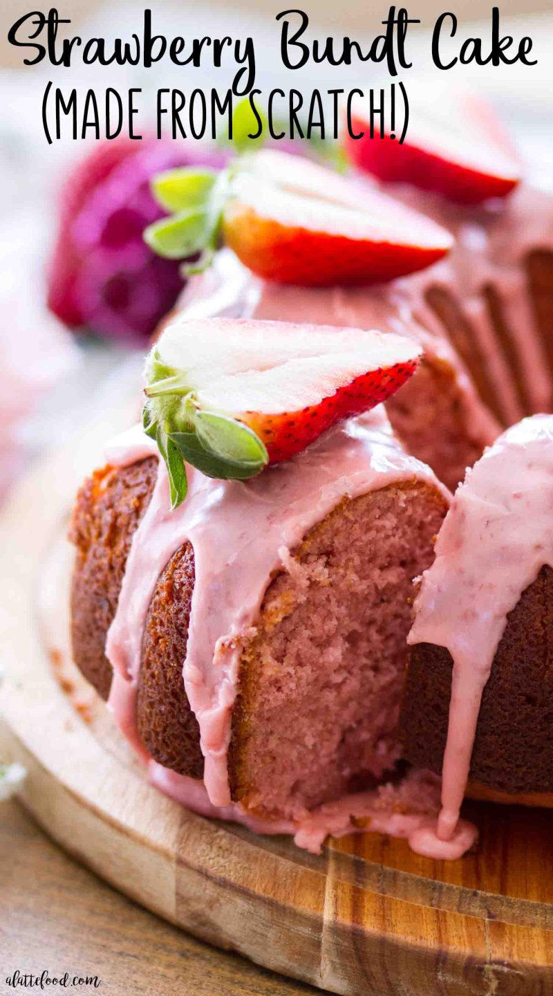Strawberry bundt cake made from scratch