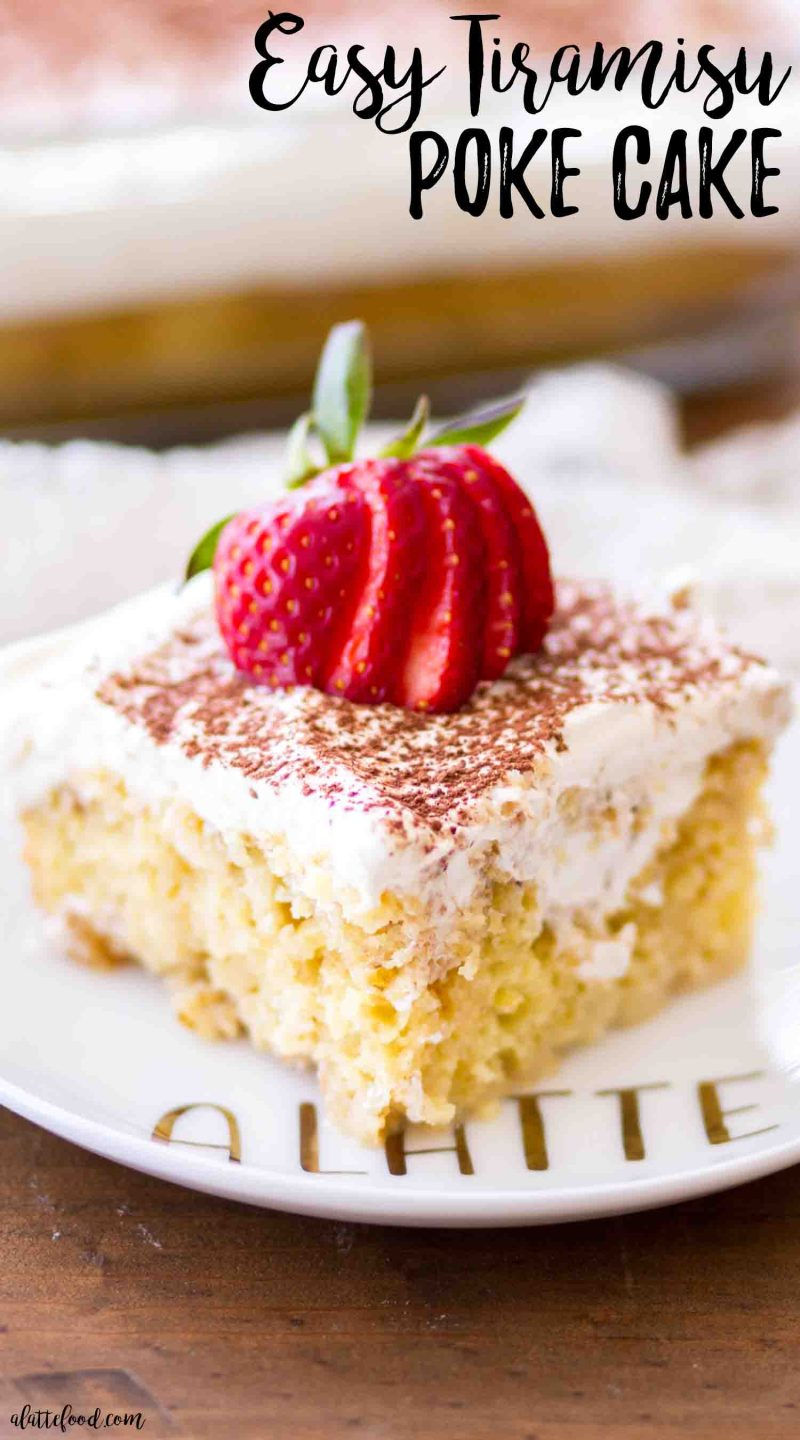 This easy tiramisu poke cake with fresh strawberries and whipped cream is the perfect dessert!