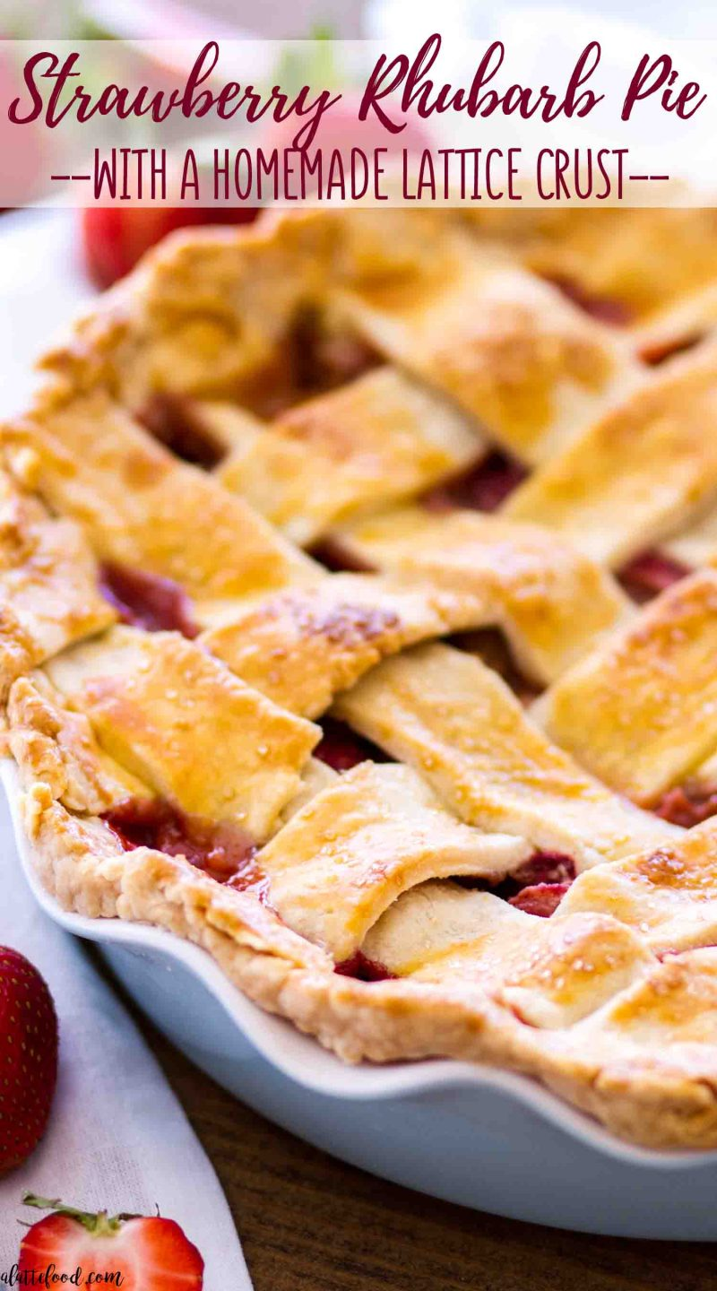 Old fashioned strawberry rhubarb pie with an all butter lattice pie crust in a blue pie plate