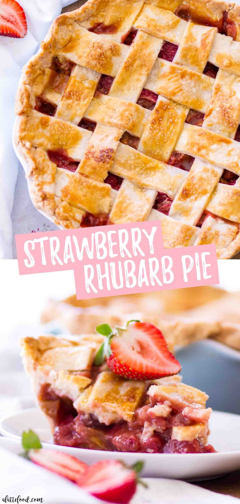 The best strawberry rhubarb pie recipe with a homemade butter pie crust