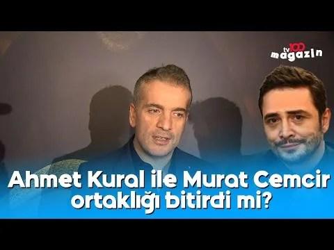 Ahmet Kural ile Murat Cemcir ortaklığı bitirdi mi?