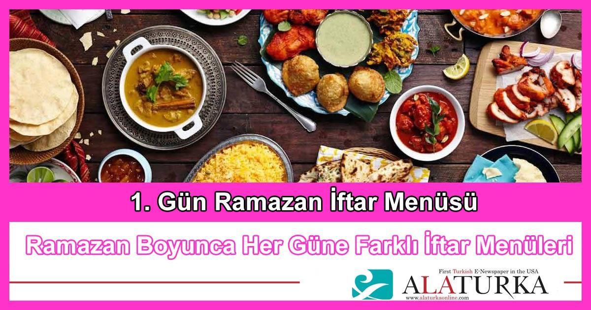 1. Gün Ramazan İftar Menüsü