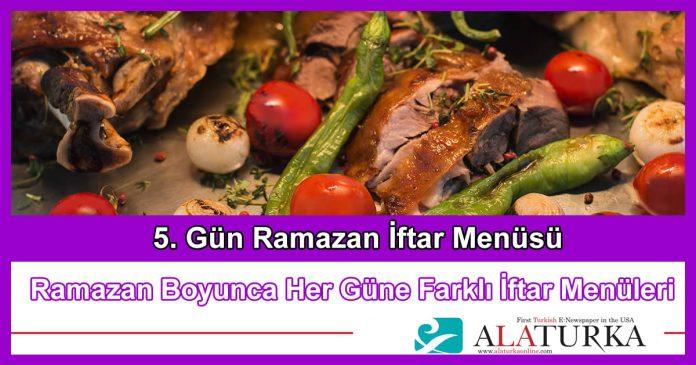5 Gun Ramazan Iftar Menusu