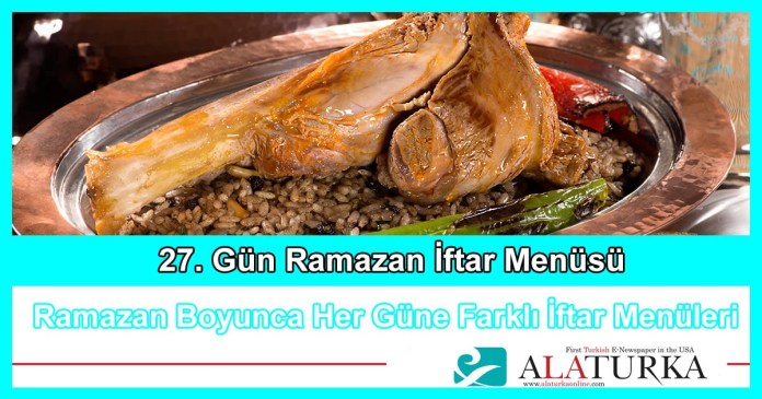 27 Gun Ramazan Iftar Menusu