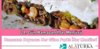 28 Gun Ramazan Iftar Menusu