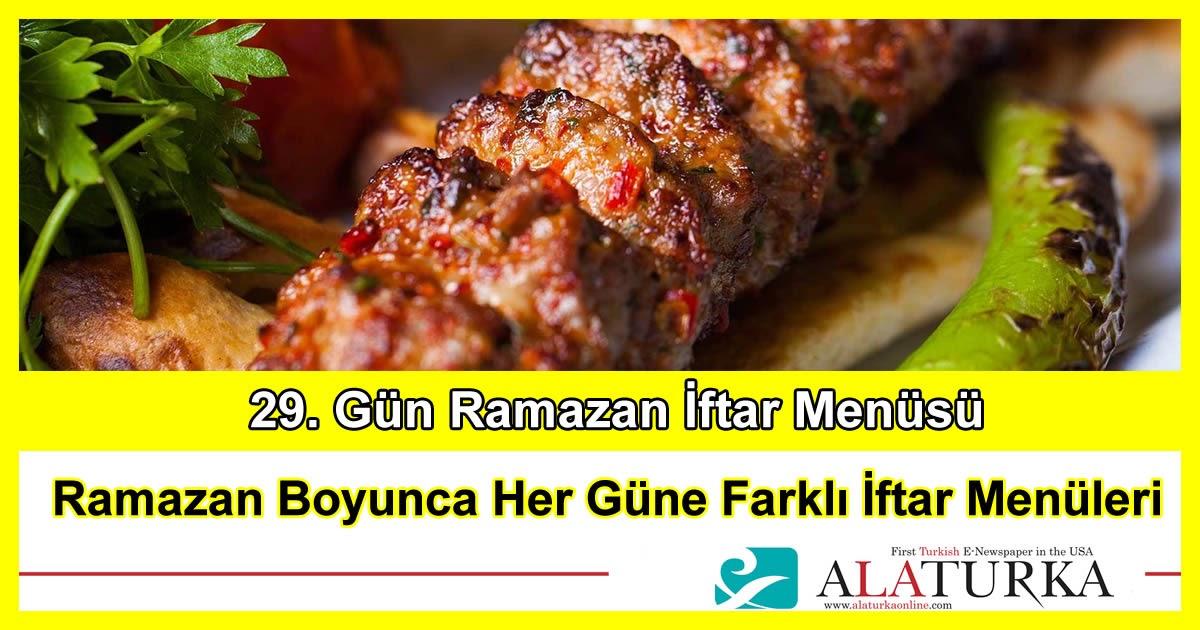 29. Gün Ramazan İftar Menüsü