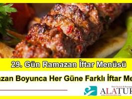 29 Gun Ramazan Iftar Menusu