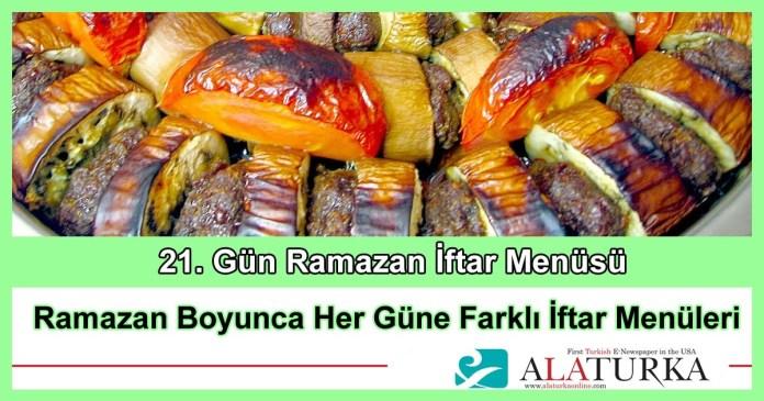 21 Gun Ramazan Iftar Menusu