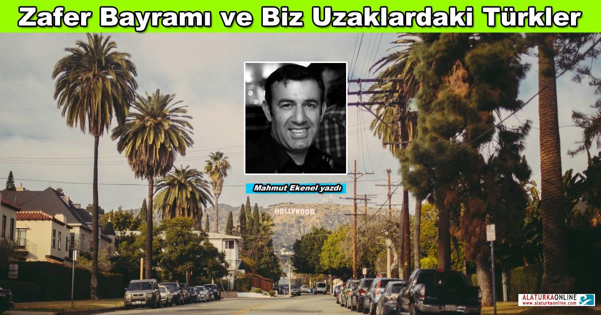 Zafer Bayramı ve Biz Uzaklardaki Türkler