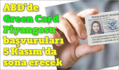 Yeşil Kart Başvuruları 5 Kasım'da sona erecek.