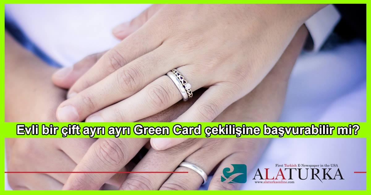 Evli bir çift ayrı ayrı Green Card çekilişine başvurabilir mi?