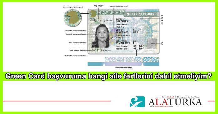 Green Card Basvurularina Hangi Aile Fertlerini Dahil Etmeliyim