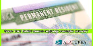 Green Card Sahibi Olmanin Sagladigi Avantajlar