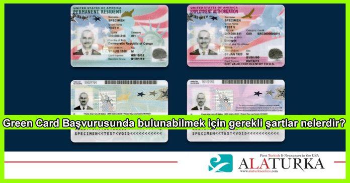 Green card Basvurusunda Gerekli Sartlar