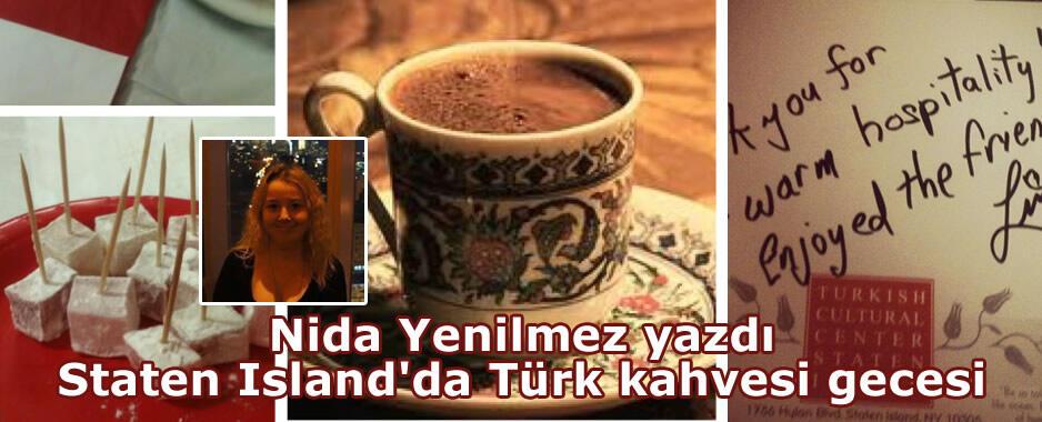 Staten Island'da Türk kahvesi gecesi