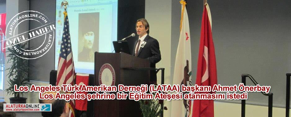 Başkan Önerbay Los Angeles'a Eğitim Ateşesi İstedi