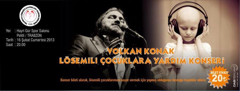 Volkan Konak Lösemili Çocuklar İçin Trabzon'a Geliyor