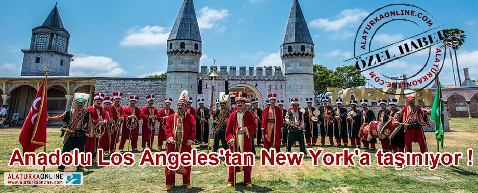 Anadolu Los Angeles'tan New York'a taşınıyor
