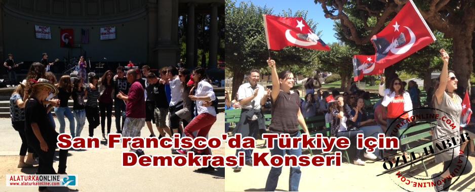 San Francisco'da Türkiye için Demokrasi Konseri