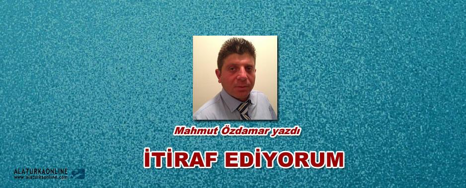 İTİRAF EDİYORUM