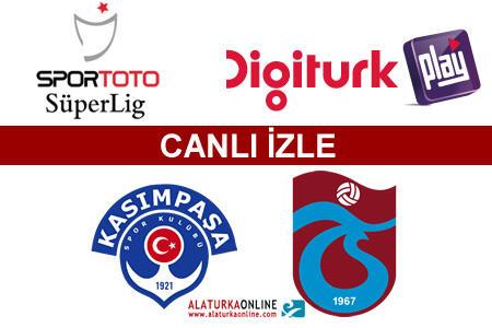 Kasımpaşa – Trabzonspor maçını canlı izle
