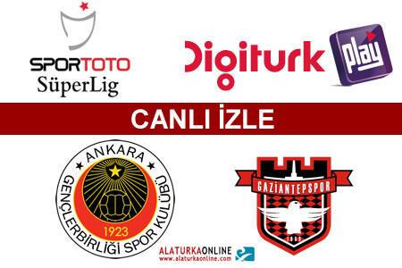 Gençlerbirliği – Gaziantepspor maçını canlı izle