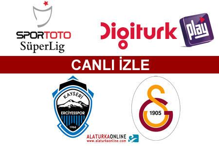 Kayseri Erciyesspor – Galatasaray maçını canlı izle