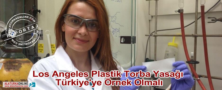Los Angeles Plastik Torba Yasağı Türkiye'ye Örnek Olmalı