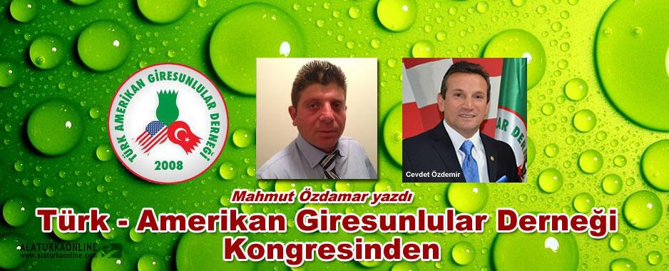 Türk Amerikan Giresunlular Derneği Kongresinden