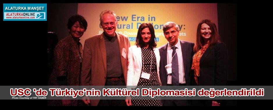 USC 'de Türkiye'nin Kültürel Diplomasisi değerlendirildi
