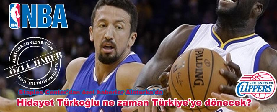 Hidayet Türkoğlu ne zaman Türkiye'ye dönecek?