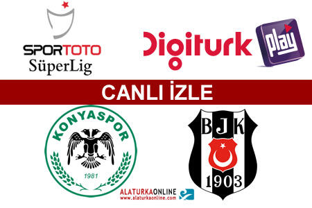 Torku Konyaspor | Beşiktaş maçını canlı izle