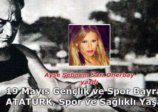 Ataturk ve Spor -Ayse Sebnem Sari Onerbay