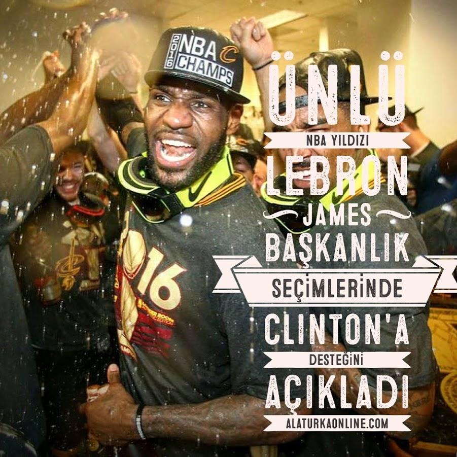 NBA yıldızı LeBron James'ten Clinton'a Destek