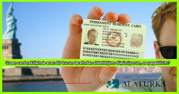 Green Card Sahtekarlik Ne yapmaliyim
