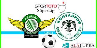 Akhisarspor - Konyaspor macini canli izle