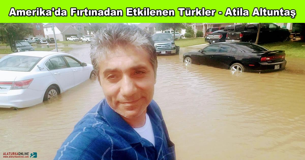 Amerika'da Fırtınadan Etkilenen Türkler – Atila Altuntaş