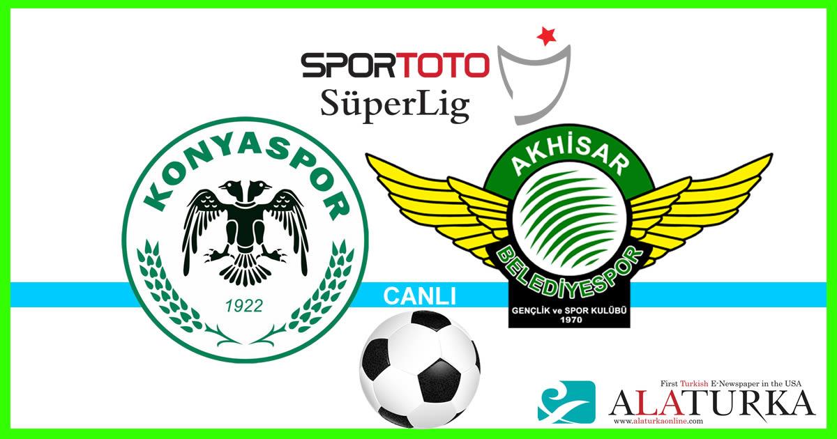 Konyaspor – Akhisarspor maçını canlı izle