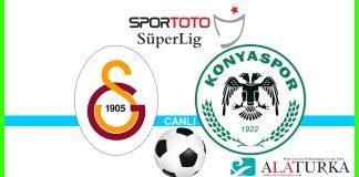 Galatasaray - Konyaspor macini canli izle
