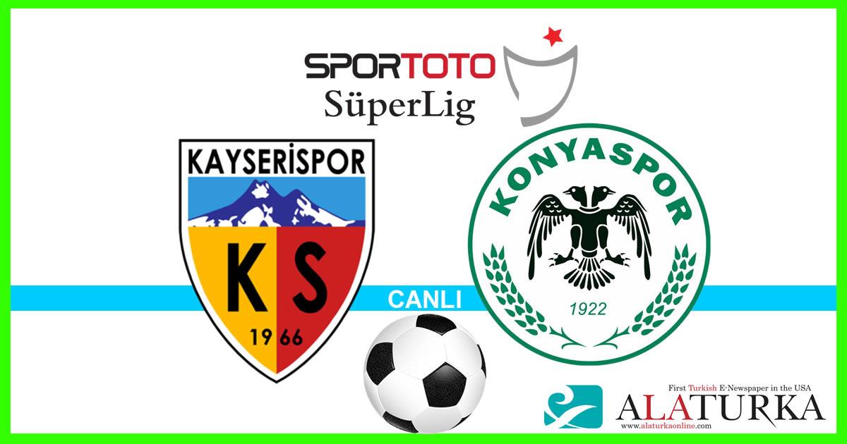 Kayserispor – Konyaspor maçını canlı izle