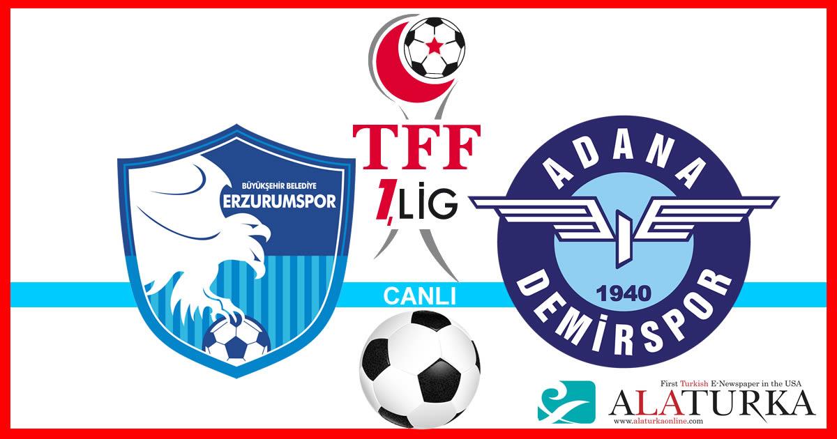 Erzurumspor – Adana Demirspor maçını canlı izle