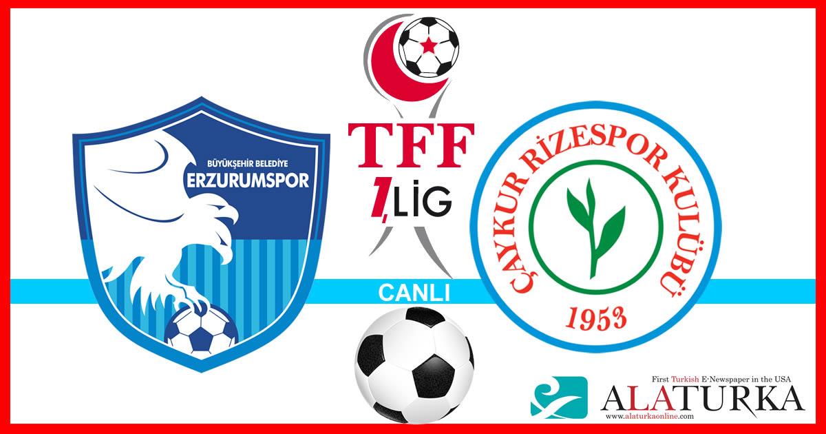 Erzurumspor – Rizespor maçını canlı izle