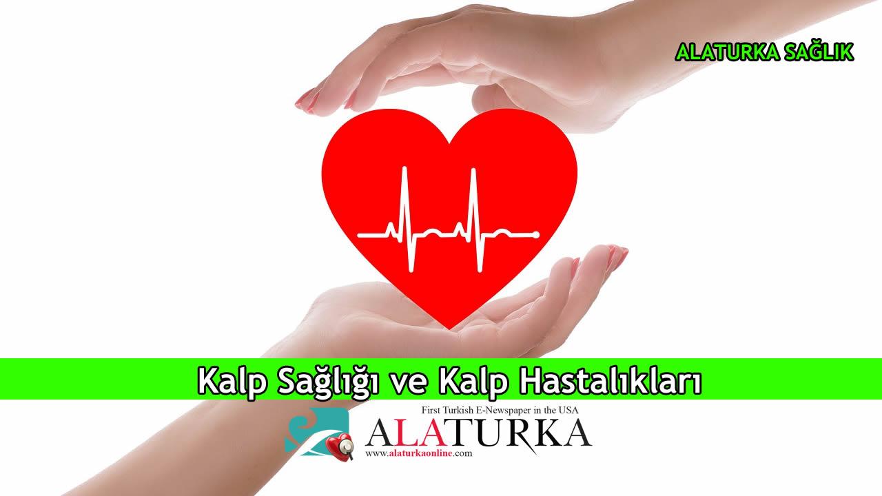 Kalp Sağlığı ve Kalp Hastalıkları